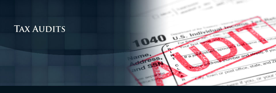 Tax Audits - Tax Audit Help - IRS Audit Attorney Glendale - Los Angeles Tax Audit Lawyer - Tax ...